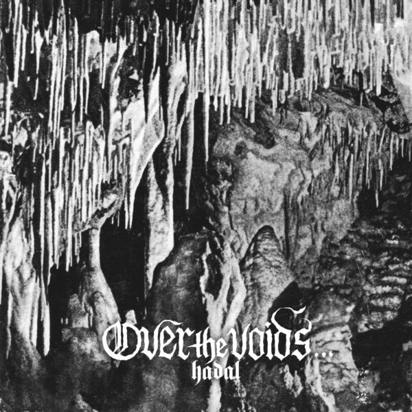 1069-over-the-voids-hadal-lp