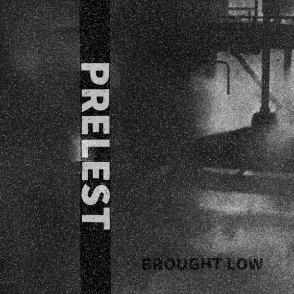 prelest-brought-low-cover