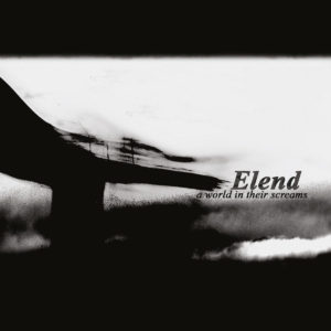 elend-a-world-in-their-screams-cover
